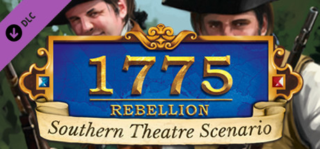 View 1775: Rebellion - Southern Theatre Scenario on IsThereAnyDeal