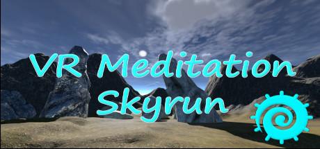 VR Meditation - SkyRun