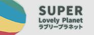 Super Lovely Planet