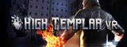 High Templar VR