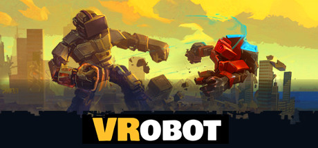VRobot: VR Giant Robot Destruction Simulator on Steam Backlog