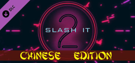 Slash it 2 - Chinese Edition Pack