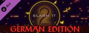 Slash it 2 - German Edition Pack