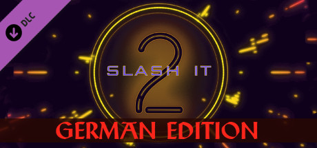 Slash it 2 - German Edition Pack