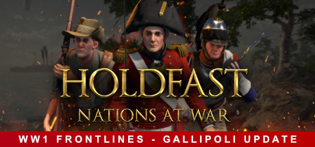 Holdfast: Nations At War on Steam Backlog