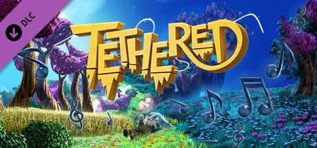 Tethered - Original Soundtrack
