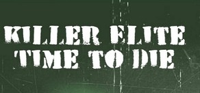 Killer Elite – Time to Die cover art