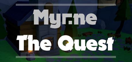Teaser image for Myrne: The Quest