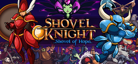 Shovel Knight: Shovel of Hope on Steam