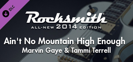 "Rocksmith® 2014 Edition – Remastered – Marvin Gaye & Tammi Terrell - ""Ain't No Mountain High Enough"""