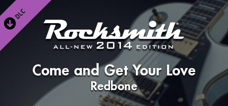"Rocksmith® 2014 Edition – Remastered – Redbone - ""Come and Get Your Love"""