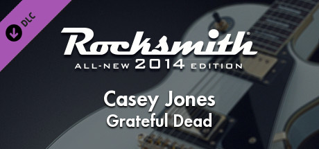 "Rocksmith® 2014 Edition – Remastered – Grateful Dead - ""Casey Jones"""