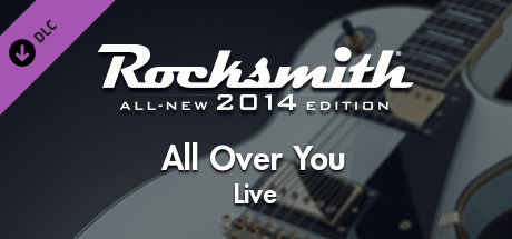 """Rocksmith® 2014 Edition – Remastered – Live - """"All Over You"""""""