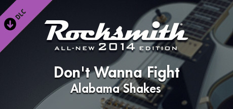 "Rocksmith® 2014 Edition – Remastered – Alabama Shakes – ""Dont Wanna Fight"""