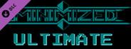 Minimized Ultimate