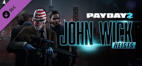 PAYDAY 2: John Wick Heists