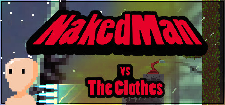 NakedMan VS The Clothes