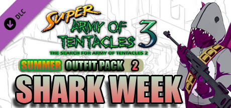 SUPER ARMY OF TENTACLES 3: Summer Outfit Pack II: Shark Week