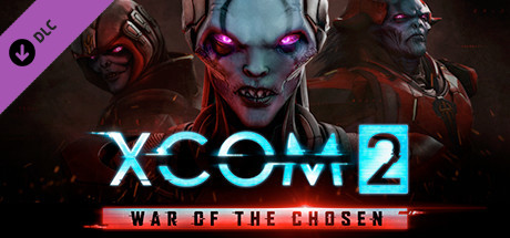 XCOM 2: War of the Chosen