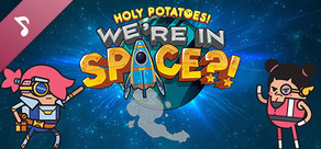 Holy Potatoes! We're in Space?! Soundtrack cover art