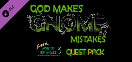 SUPER ARMY OF TENTACLES 3, XPACK I: God Makes Gnome Mistakes