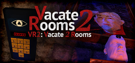 VR2: Vacate 2 Rooms (Virtual Reality Escape)