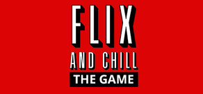 Flix and Chill cover art