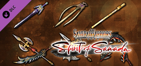 SAMURAI WARRIORS: Spirit of Sanada - Additional Weapons Set 2
