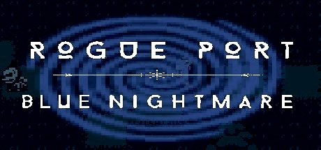 Rogue Port - Blue Nightmare cover art