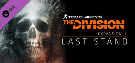 Tom Clancys The Division™ - Last Stand