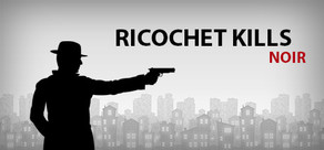 Ricochet Kills: Noir cover art