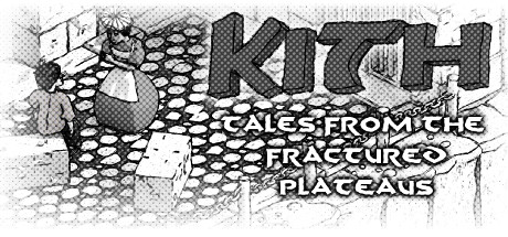 Kith - Tales from the Fractured Plateaus