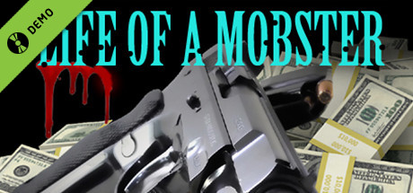 Life of a Mobster Demo