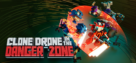 Clone Drone in the Danger Zone v0.18.0.4 Free Download