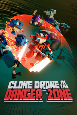 Clone Drone in the Danger Zone poster image on Steam Backlog