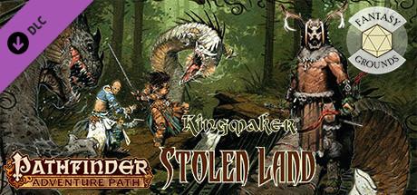 Fantasy Grounds - Pathfinder RPG - Kingmaker AP 1: Stolen Land (PFRPG)