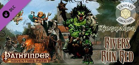 Fantasy Grounds - Pathfinder RPG - Kingmaker AP 2: Rivers Run Red (PFRPG)