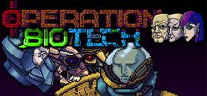 Operation Biotech