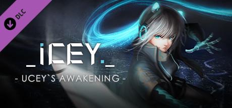 ICEY - UCEY's Awakening