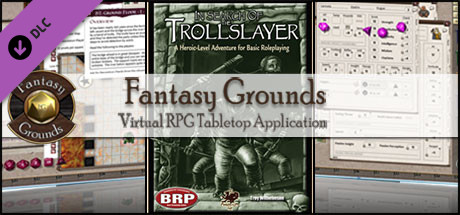 Fantasy Grounds - In Search of the Trollslayer (BRP)