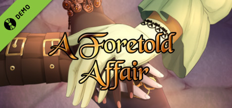 A Foretold Affair Demo
