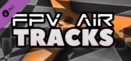 FPV Air Tracks - Supporter Pack