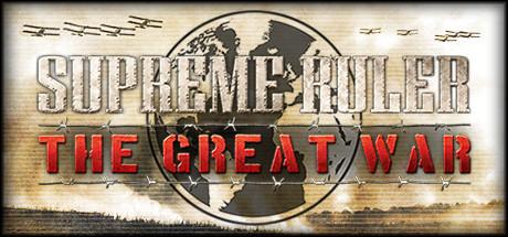 Supreme Ruler The Great War