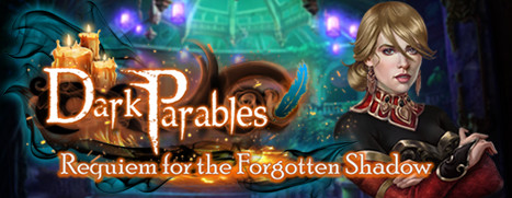 Dark Parables: Requiem for the Forgotten Shadow Collector's Edition - 黑暗寓言 13:失落之影的安魂曲 收藏版
