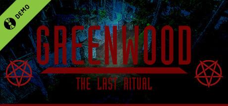 Greenwood the Last Ritual Demo