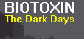 Biotoxin: The Dark Days cover art