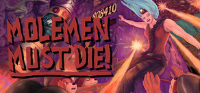 Molemen Must Die! cover art