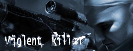 Violent killer VR - 狂暴杀手 VR