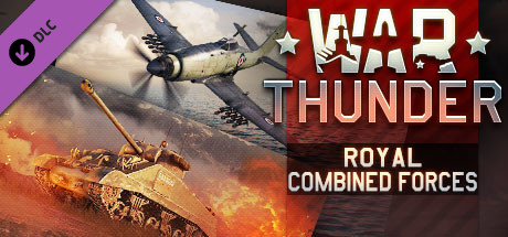 War Thunder - Royal Combined Forces