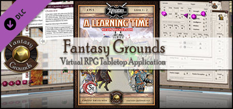 Fantasy Grounds - BASIC01: A Learning Time (5E)